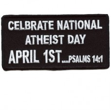 Celebrate National Atheist Day-April 1st patch