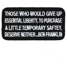 Ben Franklin-Give up Liberty for safety patch