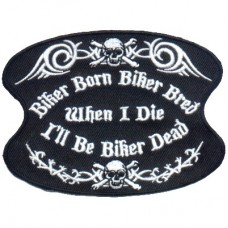 Biker Born and Bred Patch