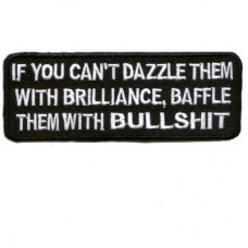 If you cannot Dazzle with Brilliance Black Patch