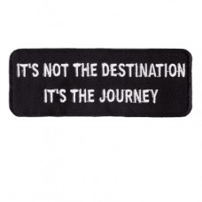 Its not the Destination Its the Journey Patch