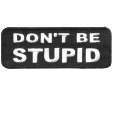 Dont be Stupid patch