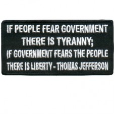 Thomas Jefferson Fear Government is Tyranny