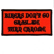 Biker dont go gray- we turn chrome patch