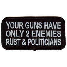 Guns have 2 Enemies - Rust & Politicians