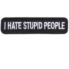 I hate stupid people patch