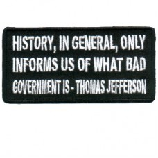 Thomas Jefferson History Informs us of Bad Government