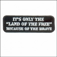 Land of the Free Because of the Brave Patch