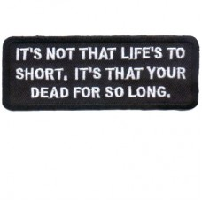 It is not that Life is too Short Patch