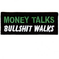 Money Talks Bullshit walks patch