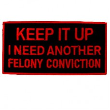 Keep It Up Felony Red