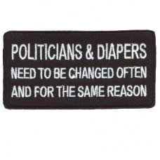 Politicians and Diapers need to be Changed patch