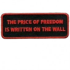 Price of Free is Written on the Wall Red Patch