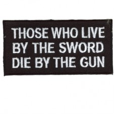 Live by the Sword - Die by the Gun patch