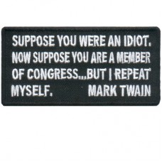 Mark Twain Suppose you were an Idiot in Congress
