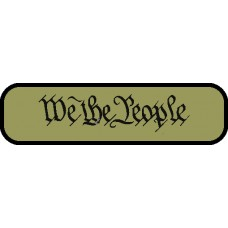 Custom WE THE PEOPLE 3in by 1in