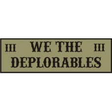 WE THE DEPLORABLES SUBDUED