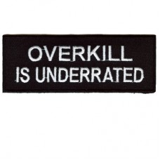 Overkill is Underrated patch